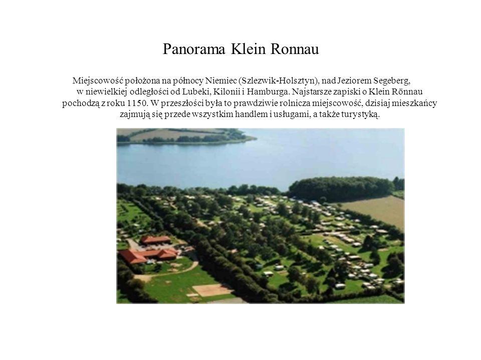 Panorama Klein Ronnau Miejscowość położona na północy Niemiec (Szlezwik-Holsztyn), nad Jeziorem Segeberg, w niewielkiej odległości od Lubeki, Kilonii i Hamburga.