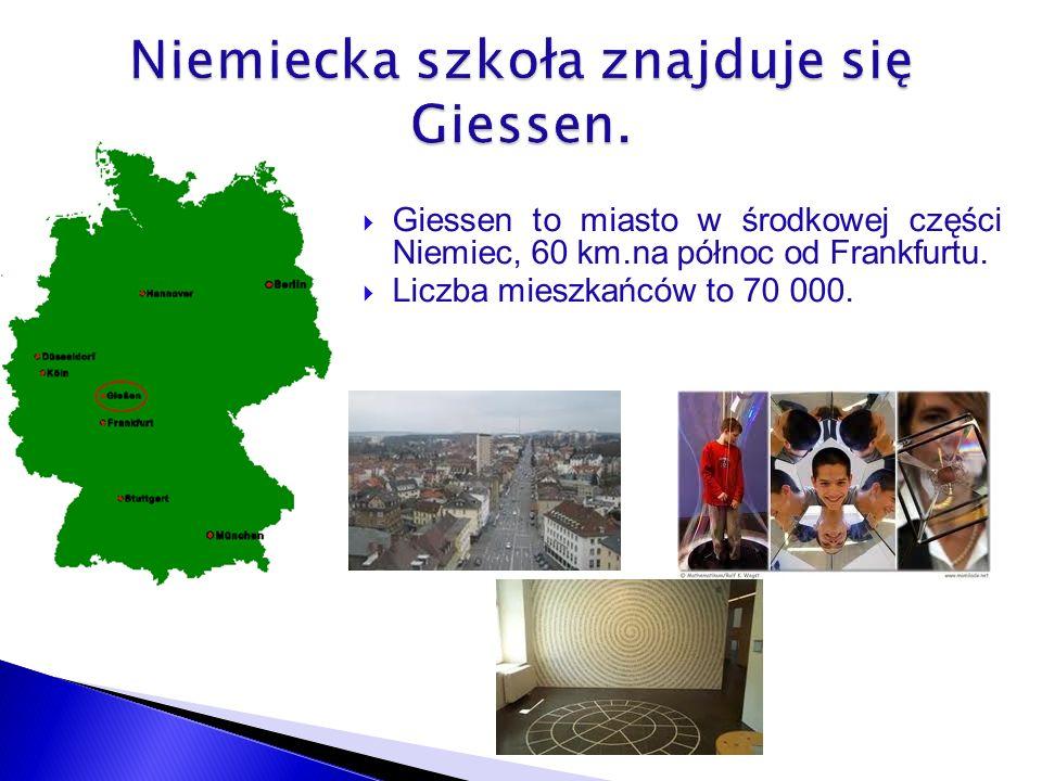 Giessen to miasto w środkowej części Niemiec, 60 km.na północ od Frankfurtu.