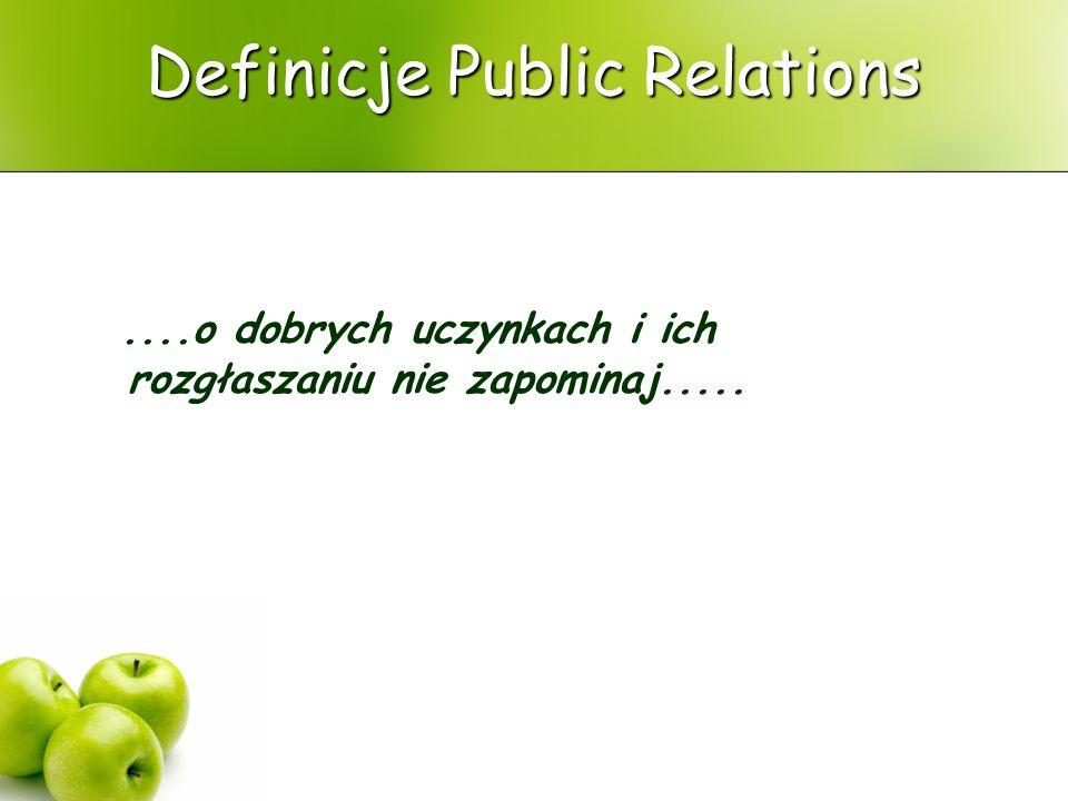 Definicje Public Relations przemyślane, planowane i systematyczne staranie wytworzenia i podtrzymywania wzajemnego zrozumienia między organizacją a jej publicznością definicja Brytyjskiego Instytutu Public Relations