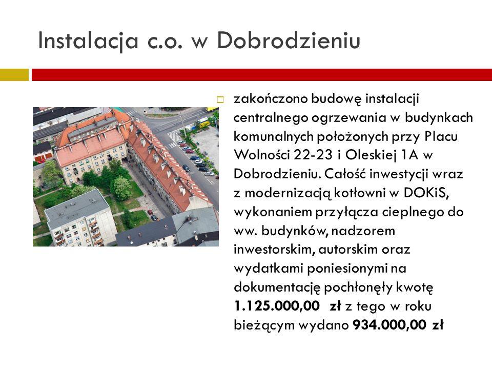 Instalacja c.o. w Dobrodzieniu zakończono budowę instalacji centralnego ogrzewania w budynkach komunalnych położonych przy Placu Wolności 22-23 i Oles