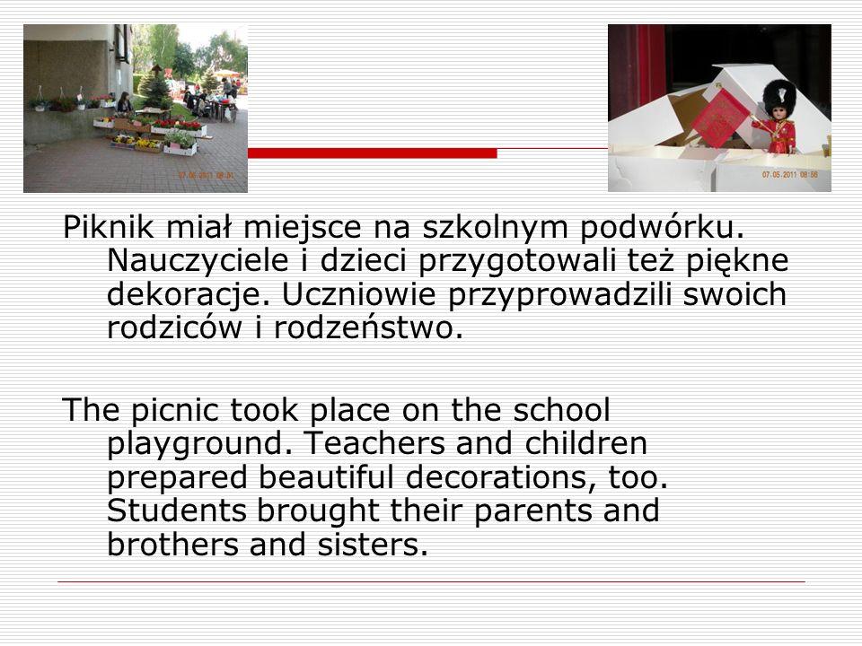 Piknik miał miejsce na szkolnym podwórku.Nauczyciele i dzieci przygotowali też piękne dekoracje.