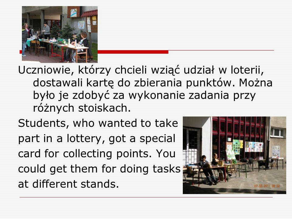 Uczniowie, którzy chcieli wziąć udział w loterii, dostawali kartę do zbierania punktów.