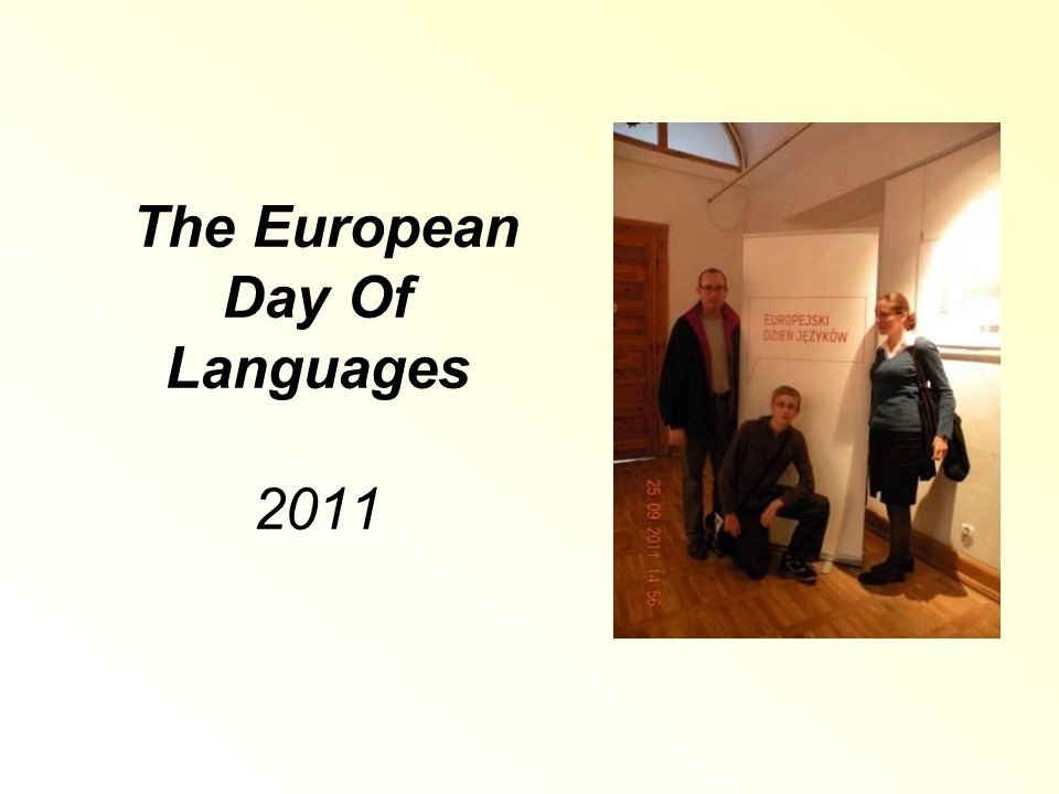 The European Day Of Languages 2011