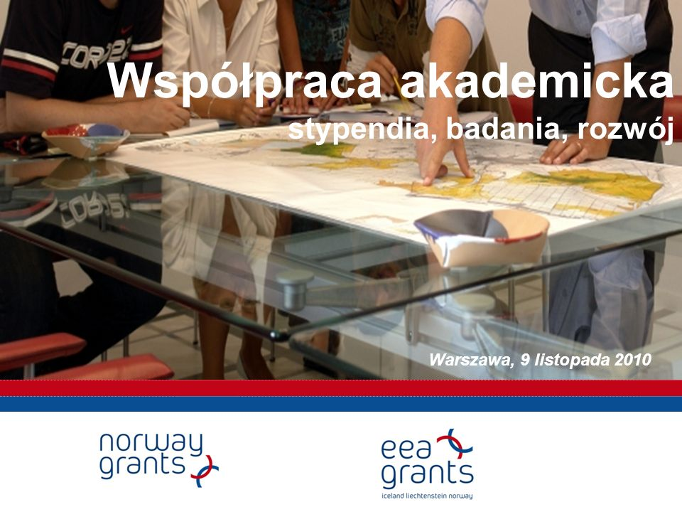 Współpraca akademicka stypendia, badania, rozwój Warszawa, 9 listopada 2010