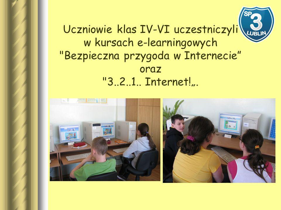 Uczniowie klas IV-VI uczestniczyli w kursach e-learningowych Bezpieczna przygoda w Internecie oraz 3..2..1..