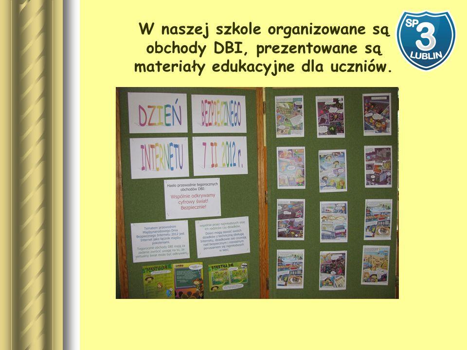W naszej szkole organizowane są obchody DBI, prezentowane są materiały edukacyjne dla uczniów.