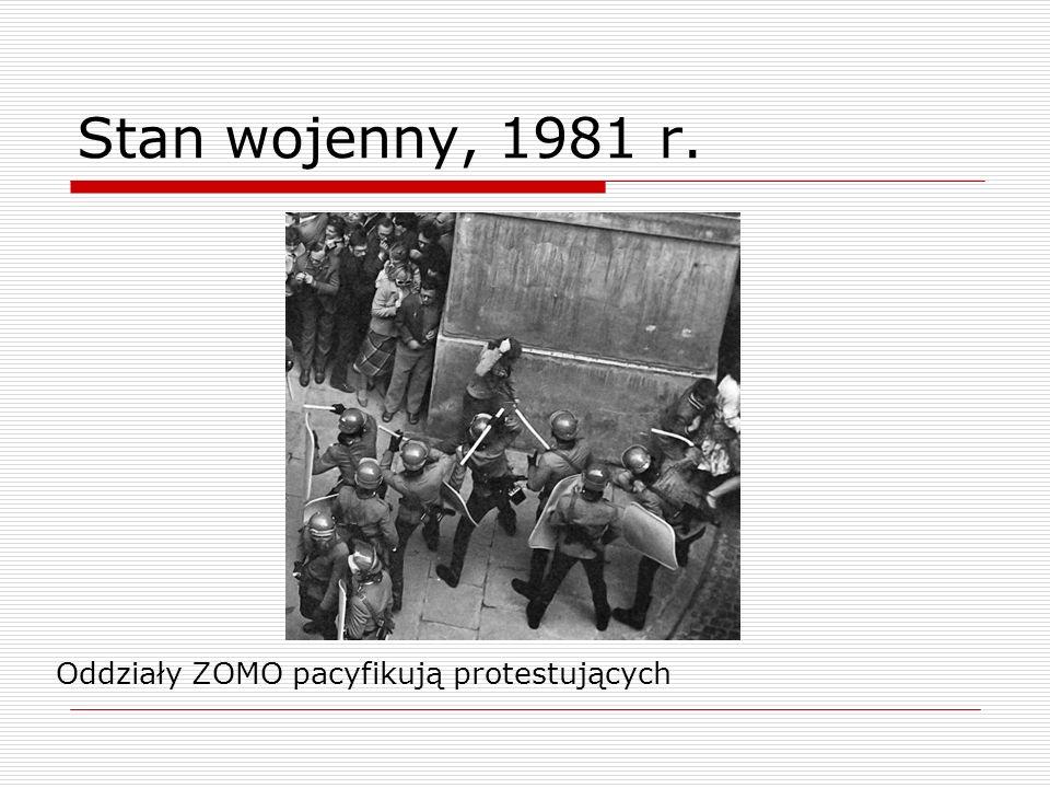 Stan wojenny, 1981 r. Oddziały ZOMO pacyfikują protestujących