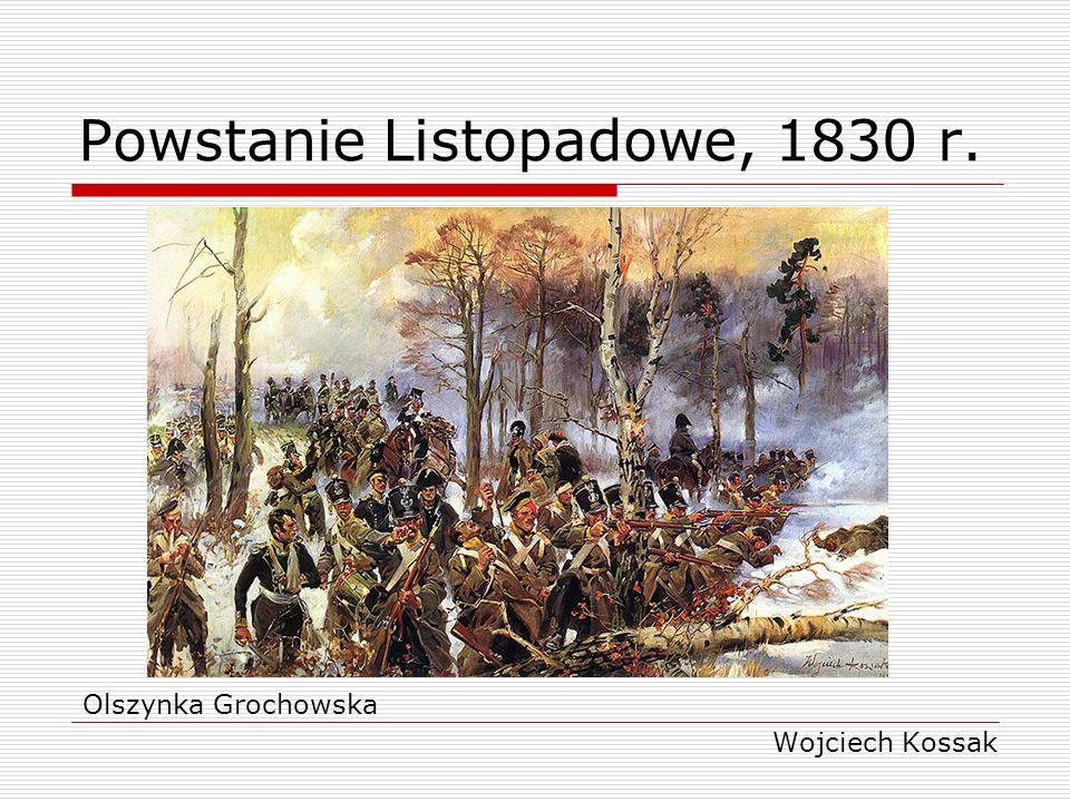 Powstanie Listopadowe, 1830 r. Olszynka Grochowska Wojciech Kossak