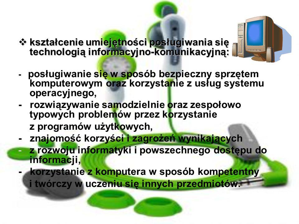 kształcenie umiejętności posługiwania się technologią informacyjno-komunikacyjną: kształcenie umiejętności posługiwania się technologią informacyjno-k