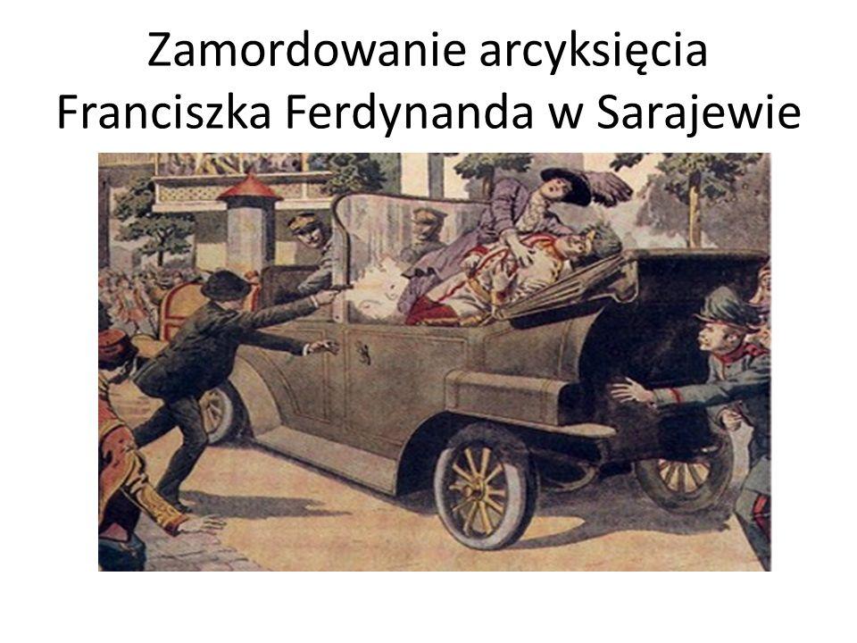 Zamordowanie arcyksięcia Franciszka Ferdynanda w Sarajewie