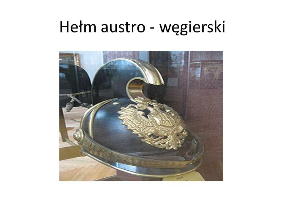 Hełm austro - węgierski
