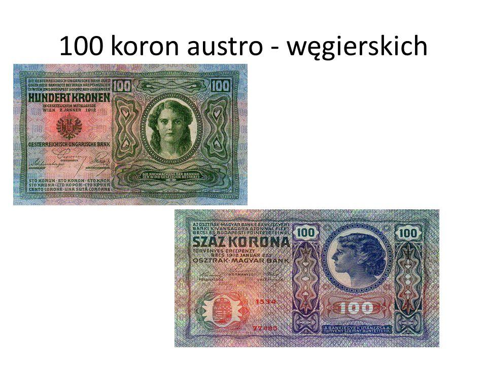 100 koron austro - węgierskich