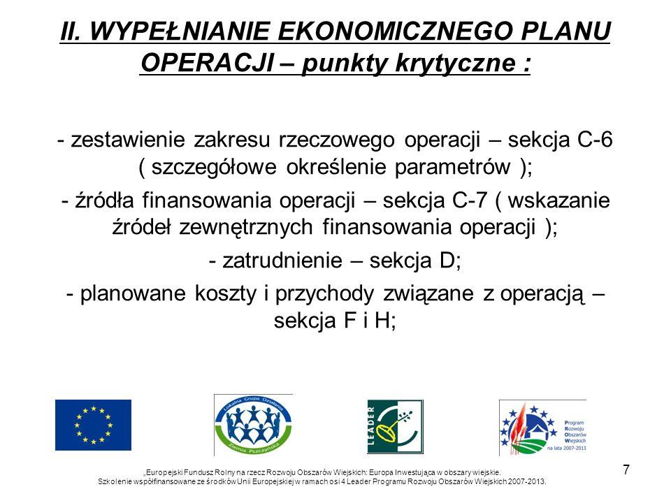 7 Europejski Fundusz Rolny na rzecz Rozwoju Obszarów Wiejskich: Europa Inwestująca w obszary wiejskie. Szkolenie współfinansowane ze środków Unii Euro