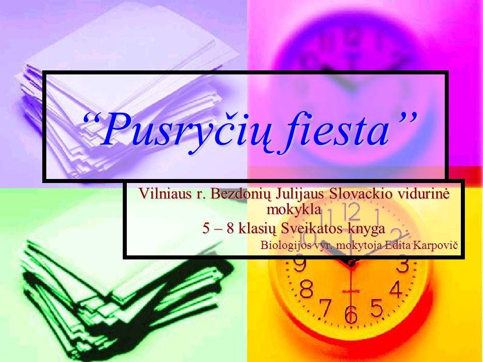 Pusryčių fiestaPusryčių fiesta Vilniaus r.