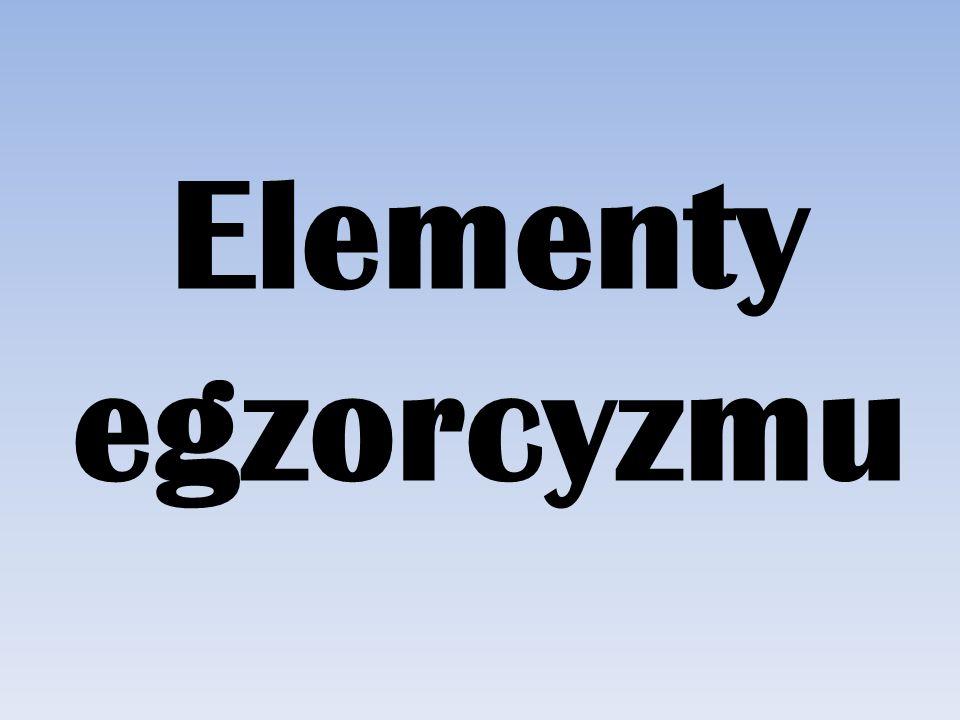 Elementy egzorcyzmu