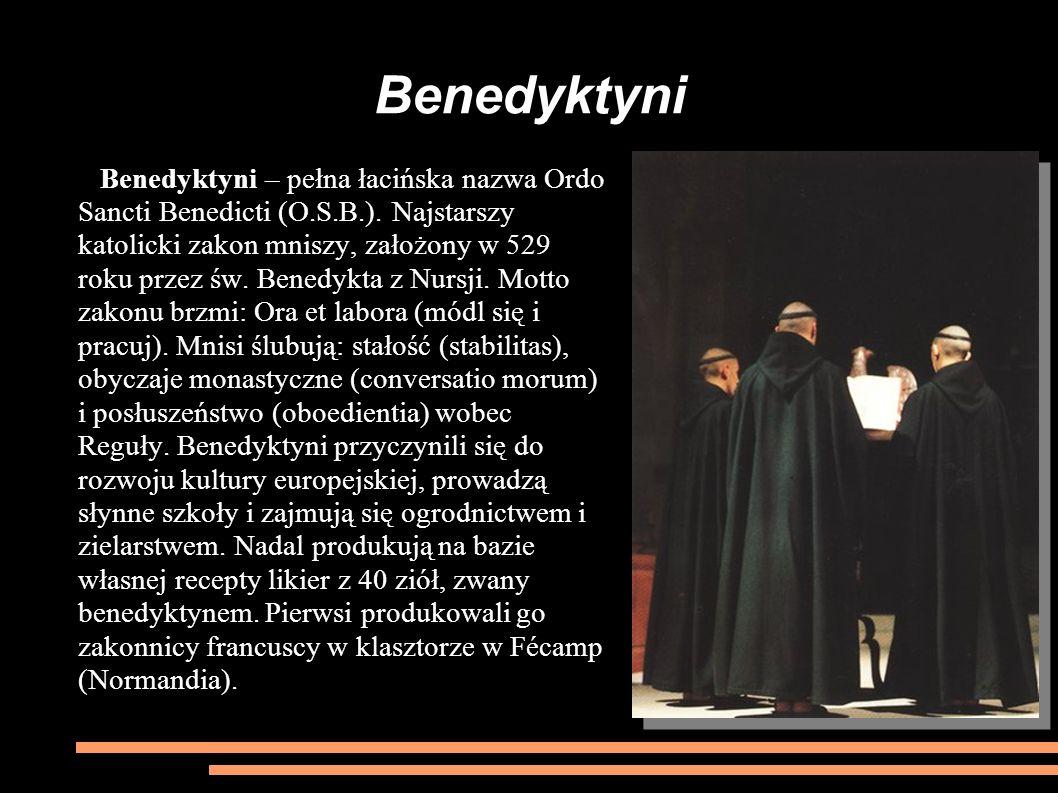 Benedyktyni Benedyktyni – pełna łacińska nazwa Ordo Sancti Benedicti (O.S.B.). Najstarszy katolicki zakon mniszy, założony w 529 roku przez św. Benedy