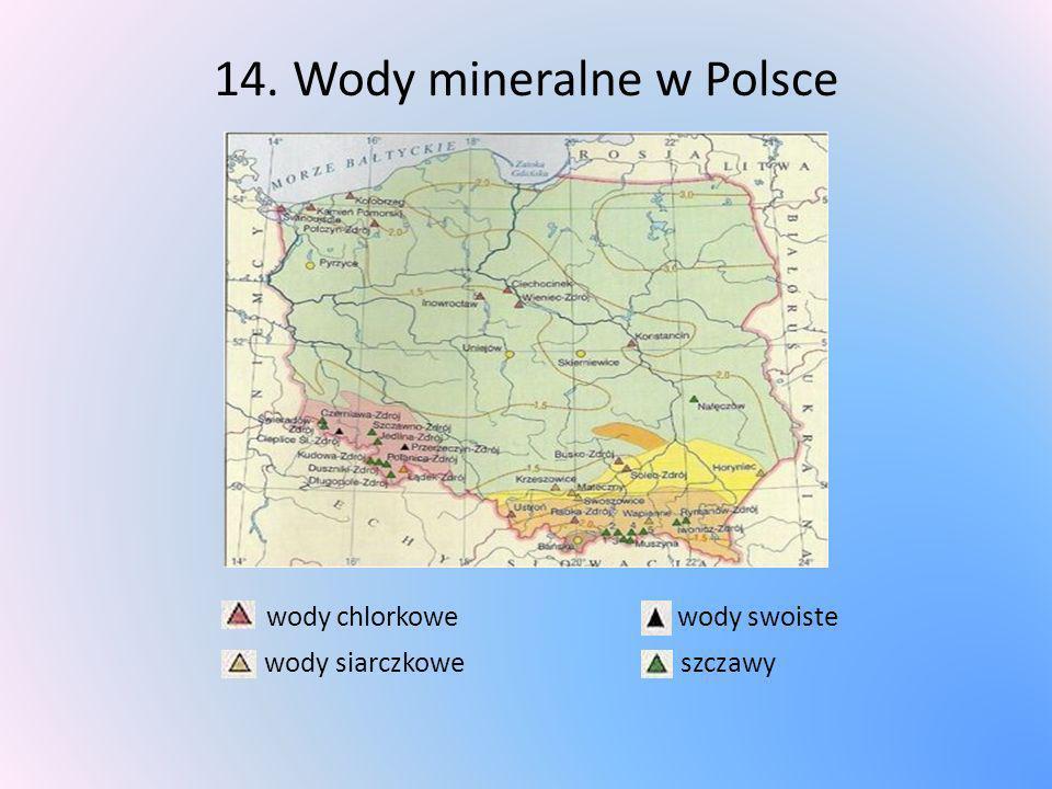 14. Wody mineralne w Polsce wody chlorkowe wody swoiste wody siarczkowe szczawy