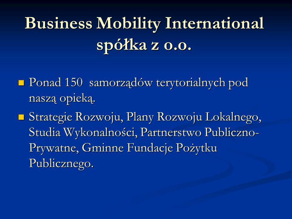Business Mobility International spółka z o.o. Ponad 150 samorządów terytorialnych pod naszą opieką.