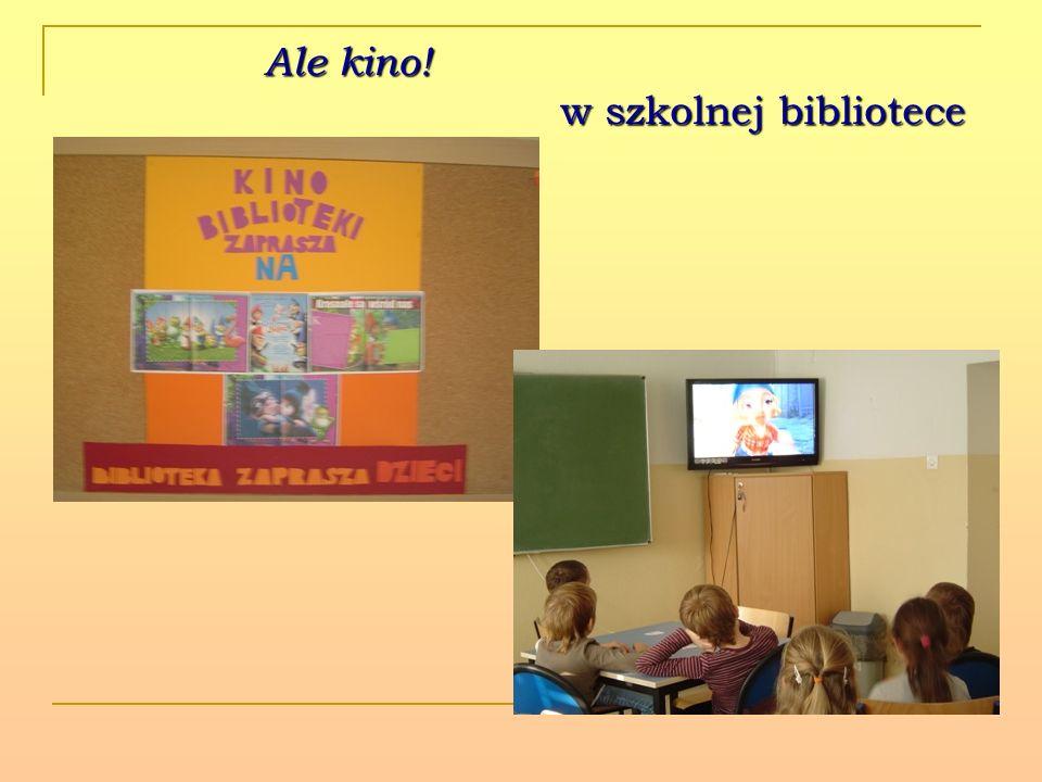 Ale kino! w szkolnej bibliotece Ale kino! w szkolnej bibliotece