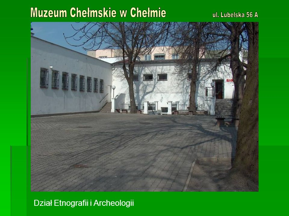 Dział Etnografii i Archeologii