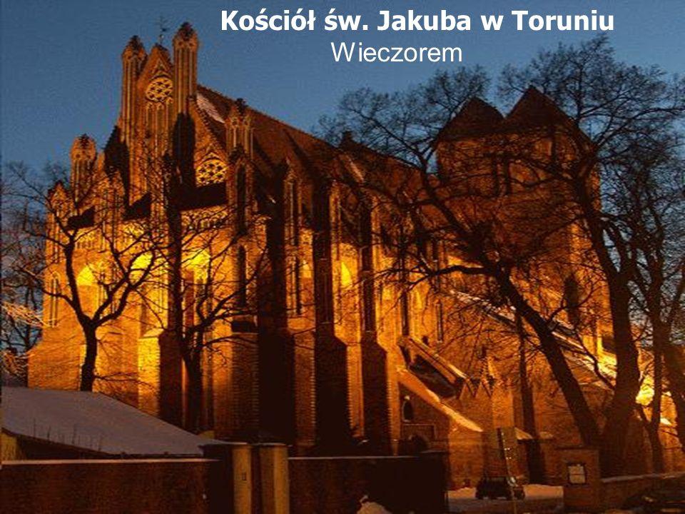 Kościół św. Jakuba w Toruniu Wieczorem