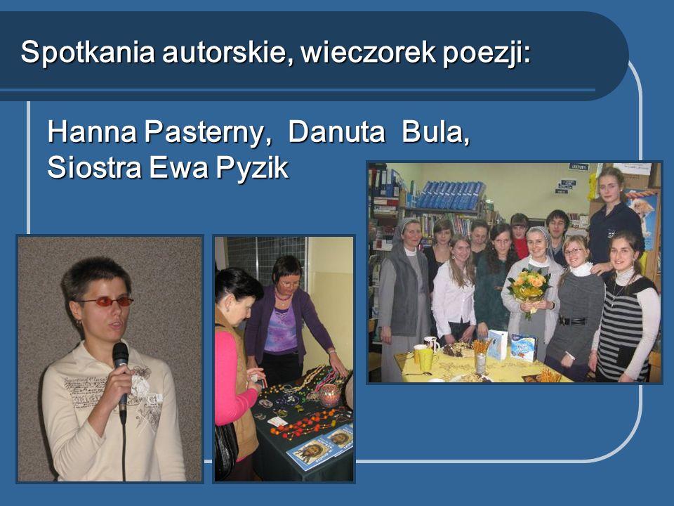 Hanna Pasterny, Danuta Bula, Siostra Ewa Pyzik Spotkania autorskie, wieczorek poezji: