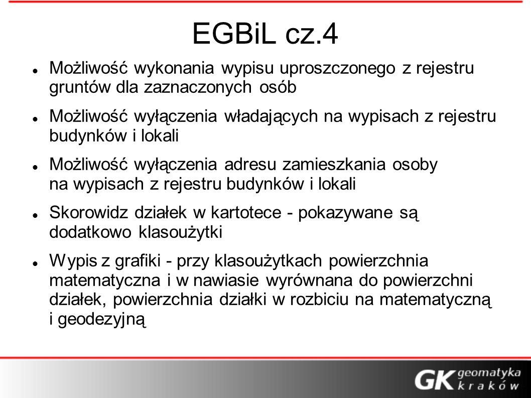 EGBiL cz.4 Możliwość wykonania wypisu uproszczonego z rejestru gruntów dla zaznaczonych osób Możliwość wyłączenia władających na wypisach z rejestru b