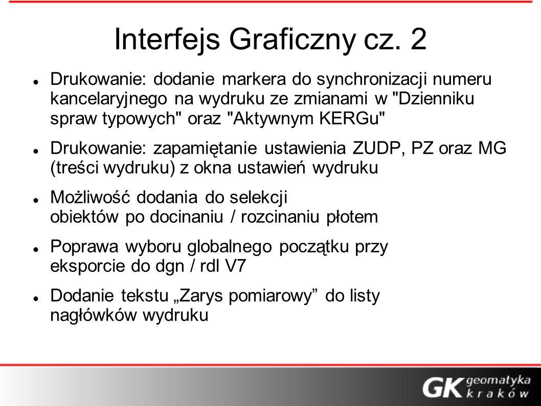 Interfejs Graficzny cz. 2 Drukowanie: dodanie markera do synchronizacji numeru kancelaryjnego na wydruku ze zmianami w