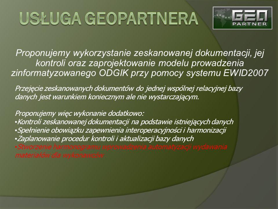 Proponujemy wykorzystanie zeskanowanej dokumentacji, jej kontroli oraz zaprojektowanie modelu prowadzenia zinformatyzowanego ODGIK przy pomocy systemu EWID2007 Przejęcie zeskanowanych dokumentów do jednej wspólnej relacyjnej bazy danych jest warunkiem koniecznym ale nie wystarczającym.