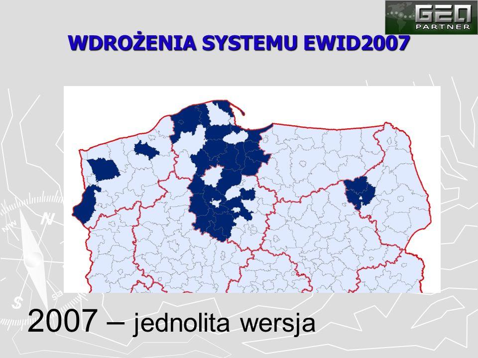 WDROŻENIA SYSTEMU EWID2007 2007 – jednolita wersja