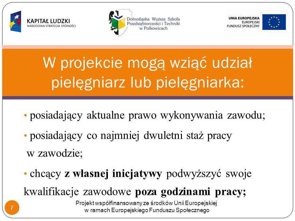 zatrudnieni na terenie Dolnego Śląska lub świadczący usługi na podstawie umowy cywilnoprawnej i zamieszkujący na terenie województwa dolnośląskiego.