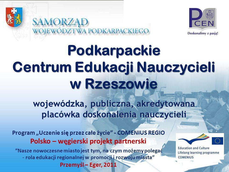 Centrum i Oddziały - położenie i zasięg www.pcen.pl PCEN w Rzeszowie Oddział PCEN w Krośnie Oddział PCEN w Przemyślu Oddział PCEN w Tarnobrzegu