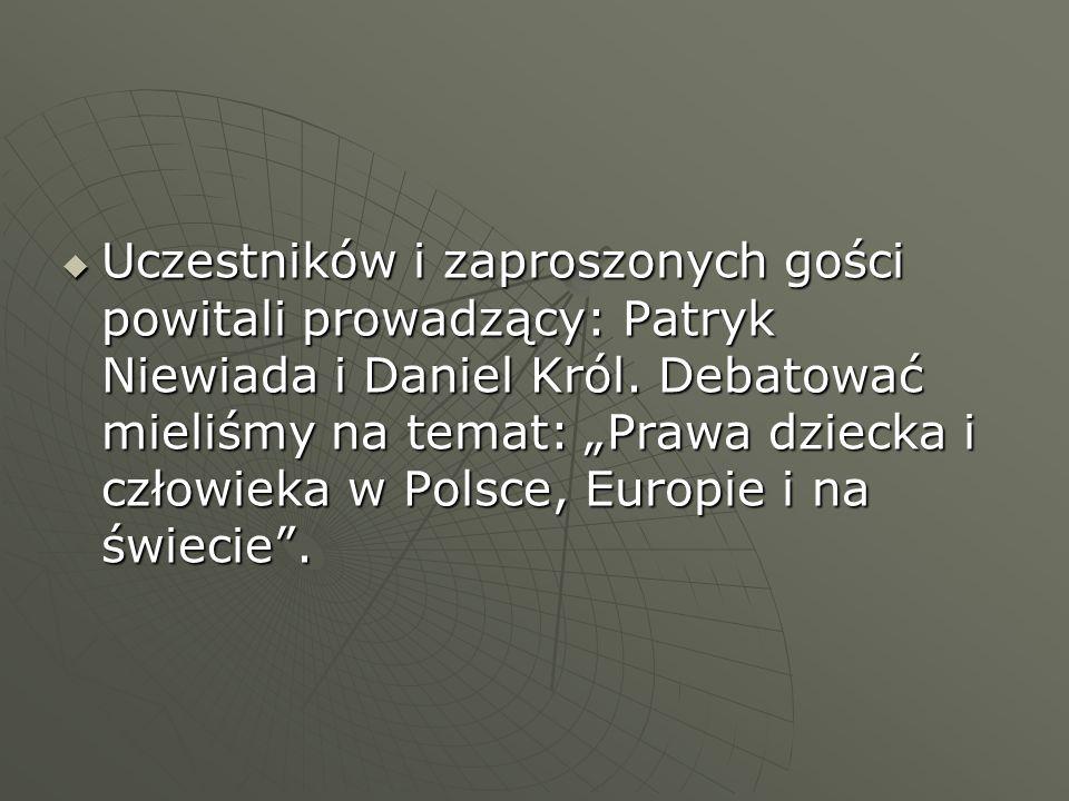 Uczestników i zaproszonych gości powitali prowadzący: Patryk Niewiada i Daniel Król.