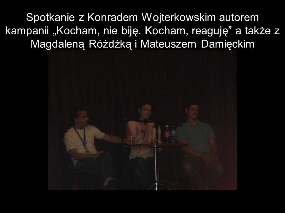 Spotkanie z Konradem Wojterkowskim autorem kampanii Kocham, nie biję.