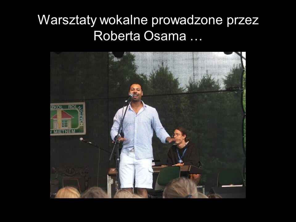 Warsztaty wokalne prowadzone przez Roberta Osama …