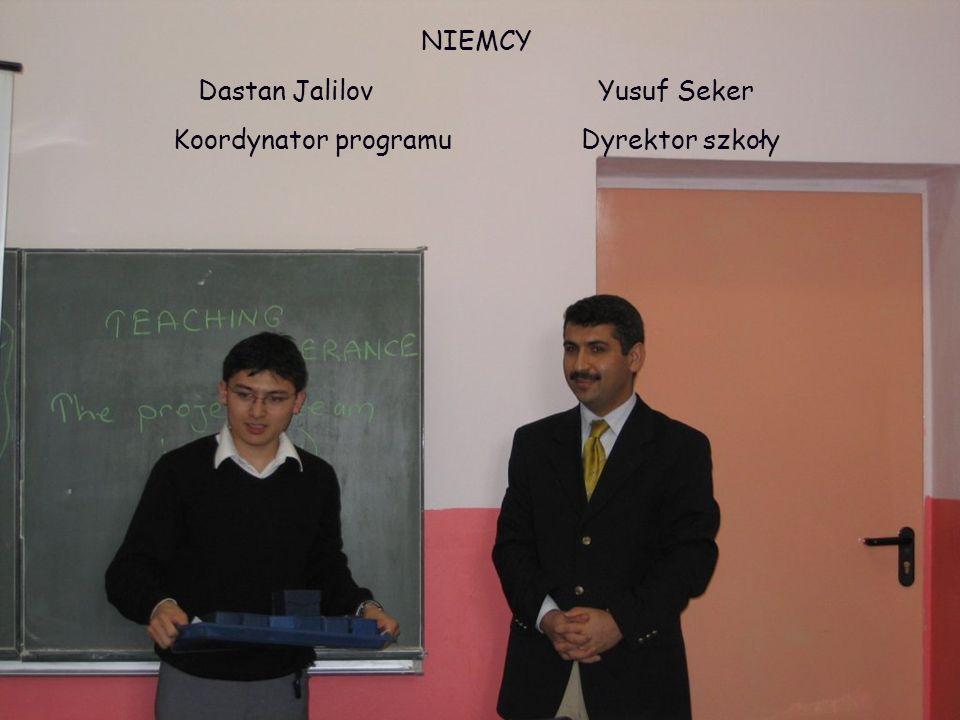 NIEMCY Dastan Jalilov Yusuf Seker Koordynator programu Dyrektor szkoły