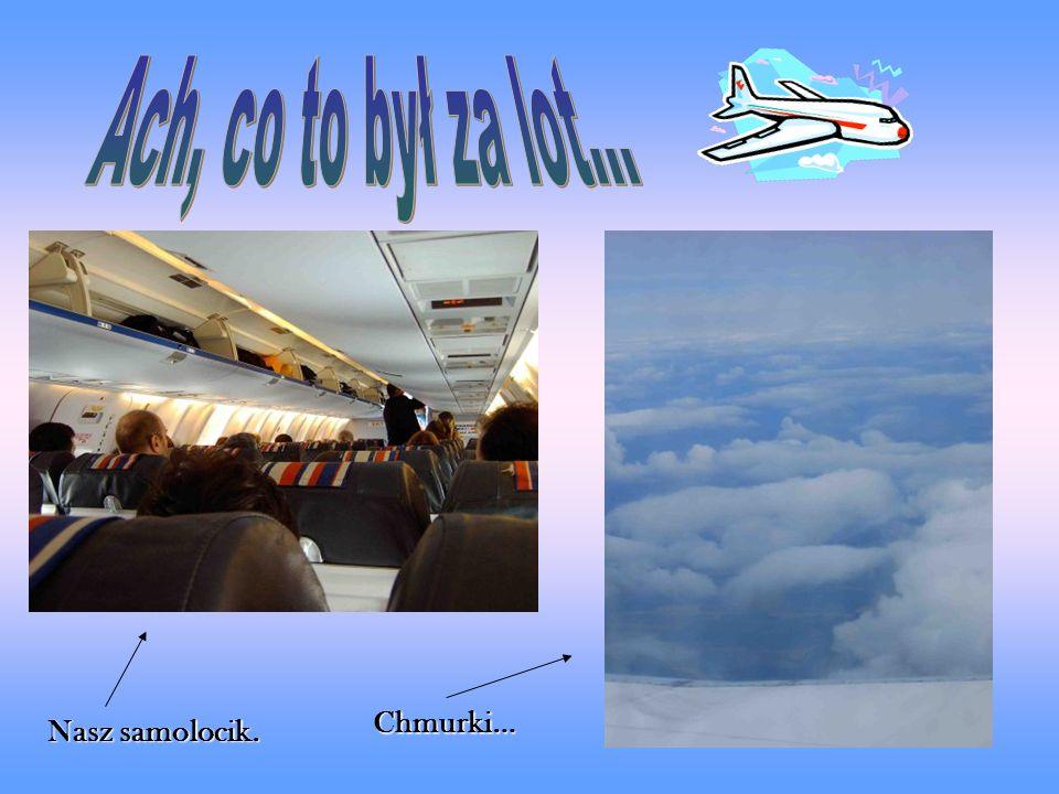Nasz samolocik. Chmurki…