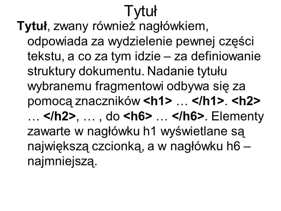 Tytuł Stopniowanie wielkości czcionek w zależności od nagłówka przedstawia przykład: HTML – hipertekstowy język znaczników