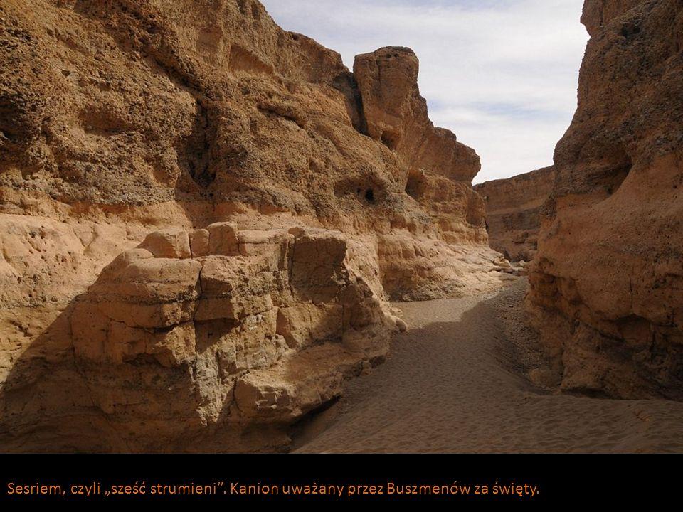Sesriem, czyli sześć strumieni. Kanion uważany przez Buszmenów za święty.