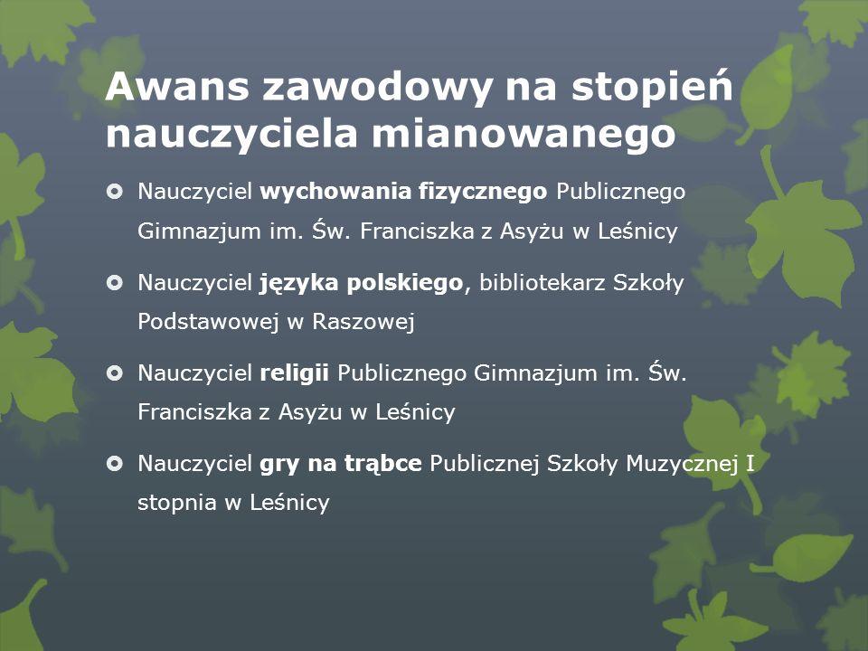Awans zawodowy na stopień nauczyciela mianowanego Nauczyciel wychowania fizycznego Publicznego Gimnazjum im.