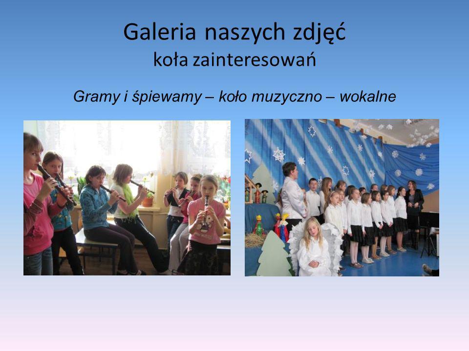Galeria naszych zdjęć koła zainteresowań Gramy i śpiewamy – koło muzyczno – wokalne