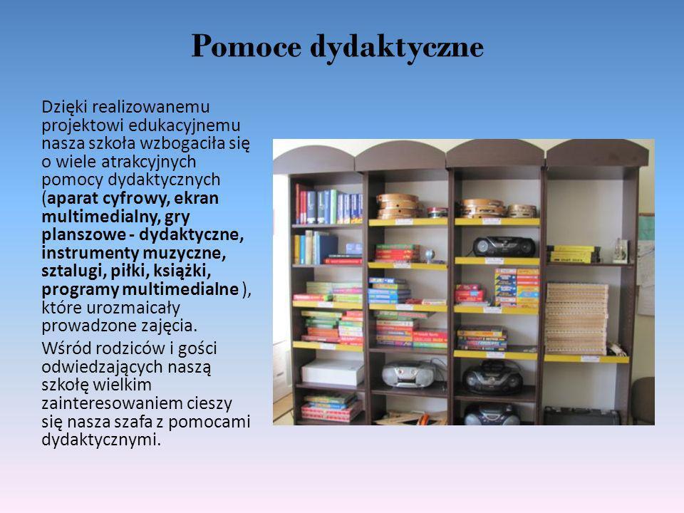 Pomoce dydaktyczne Dzięki realizowanemu projektowi edukacyjnemu nasza szkoła wzbogaciła się o wiele atrakcyjnych pomocy dydaktycznych (aparat cyfrowy,