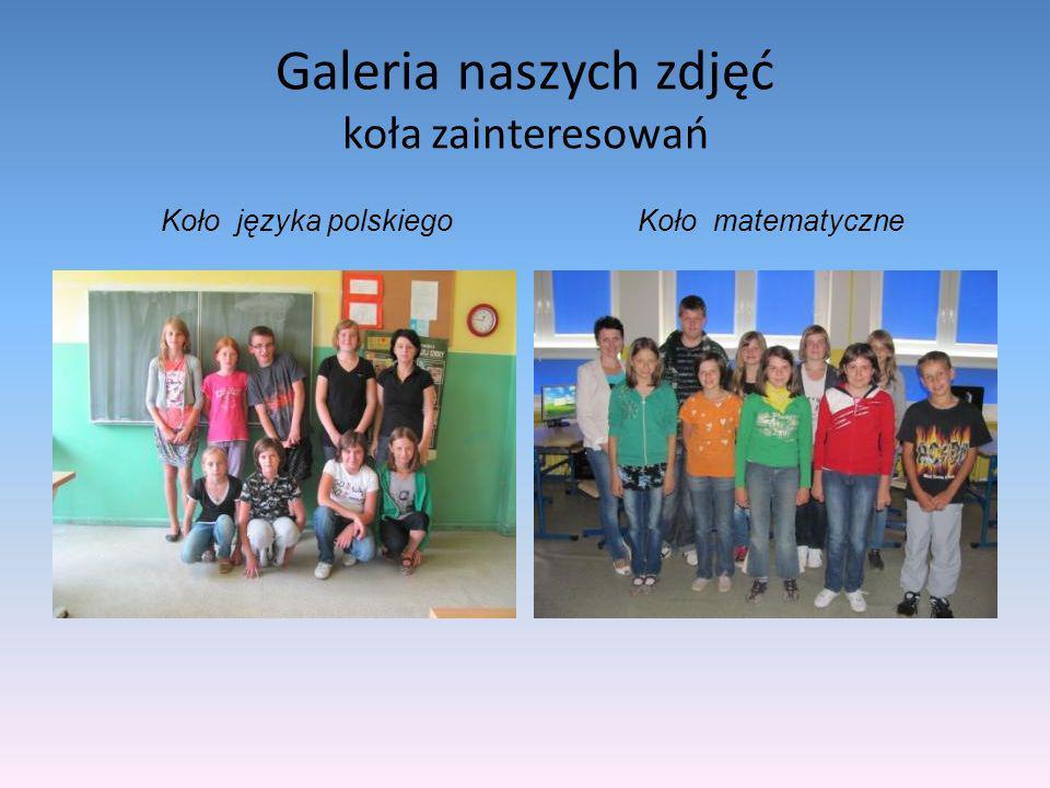 Galeria naszych zdjęć koła zainteresowań Koło języka polskiegoKoło matematyczne