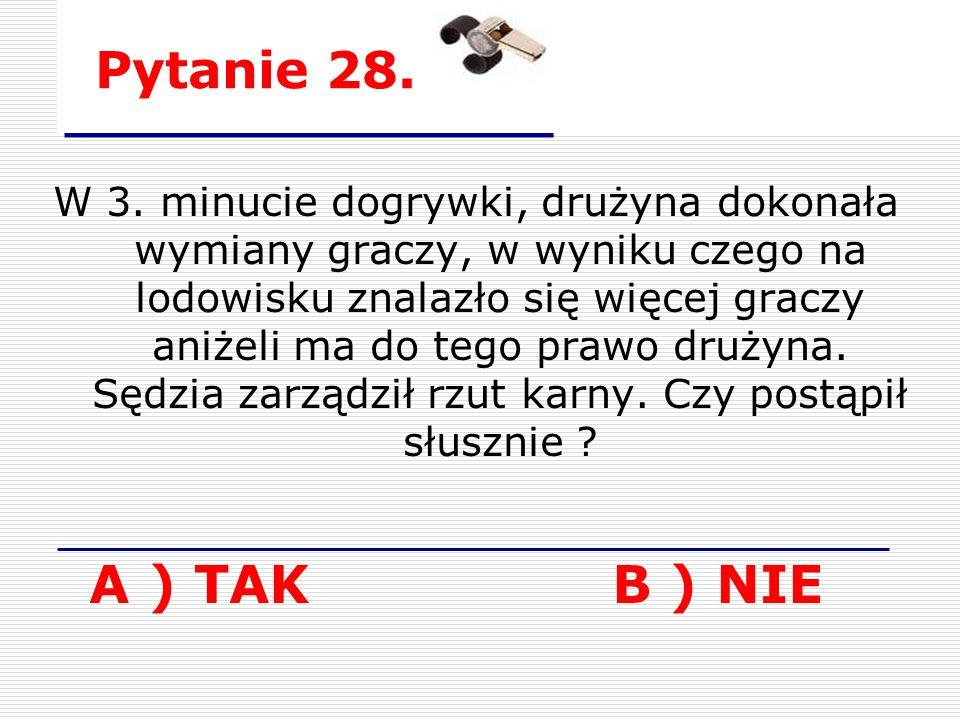 Pytanie 28. W 3.