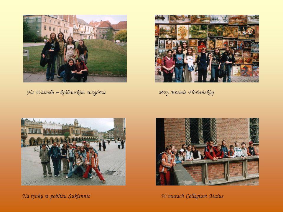 Na Wawelu – królewskim wzgórzuPrzy Bramie Floriańskiej W murach Collegium MaiusNa rynku w pobliżu Sukiennic