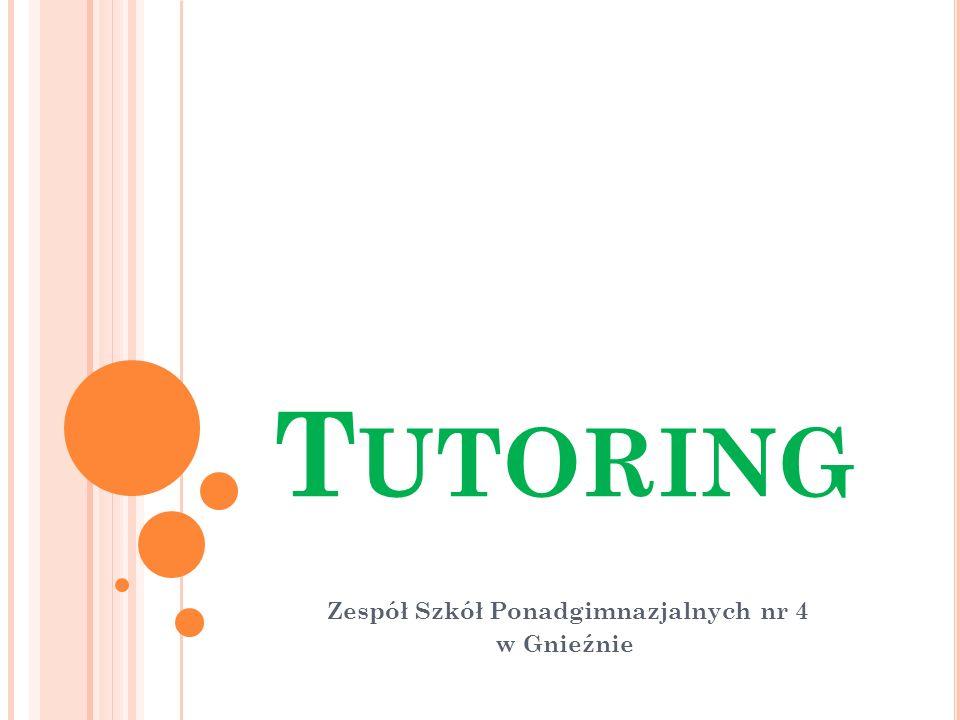 T UTORING SZKOLNY W metodzie tutoringu szkolnego rozróżniamy następujące jego odmiany: tutoring rozwojowy tutoring naukowy tutoring artystyczny