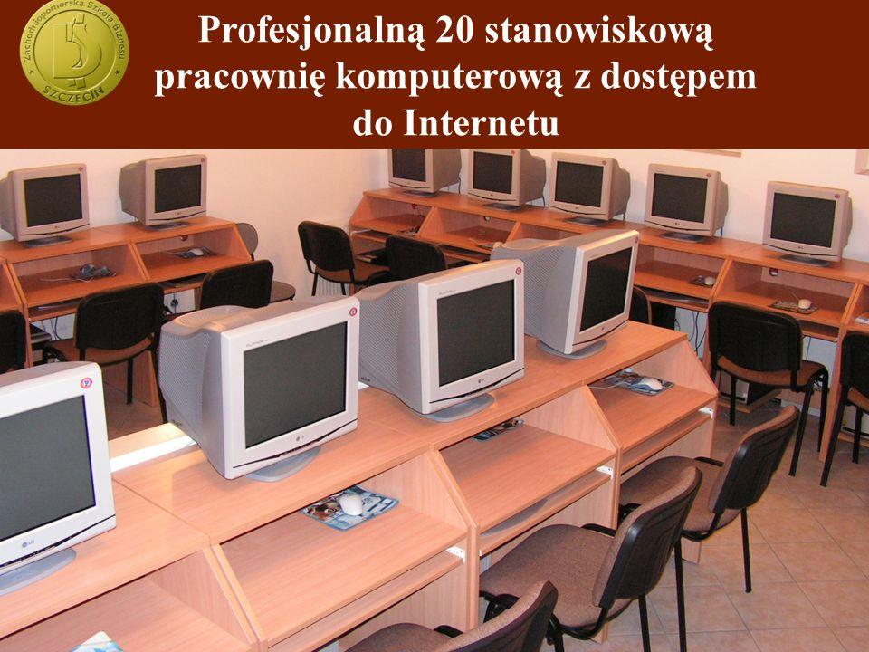 Profesjonalną 20 stanowiskową pracownię komputerową z dostępem do Internetu