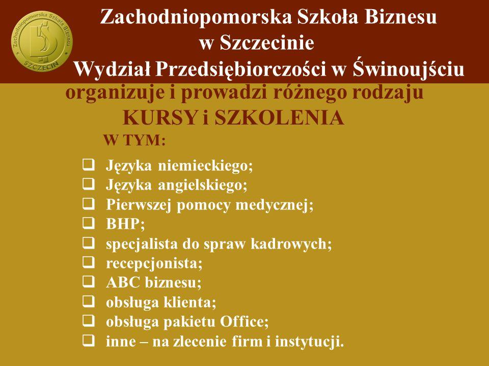organizuje i prowadzi różnego rodzaju KURSY i SZKOLENIA W TYM: Języka niemieckiego; Języka angielskiego; Pierwszej pomocy medycznej; BHP; specjalista