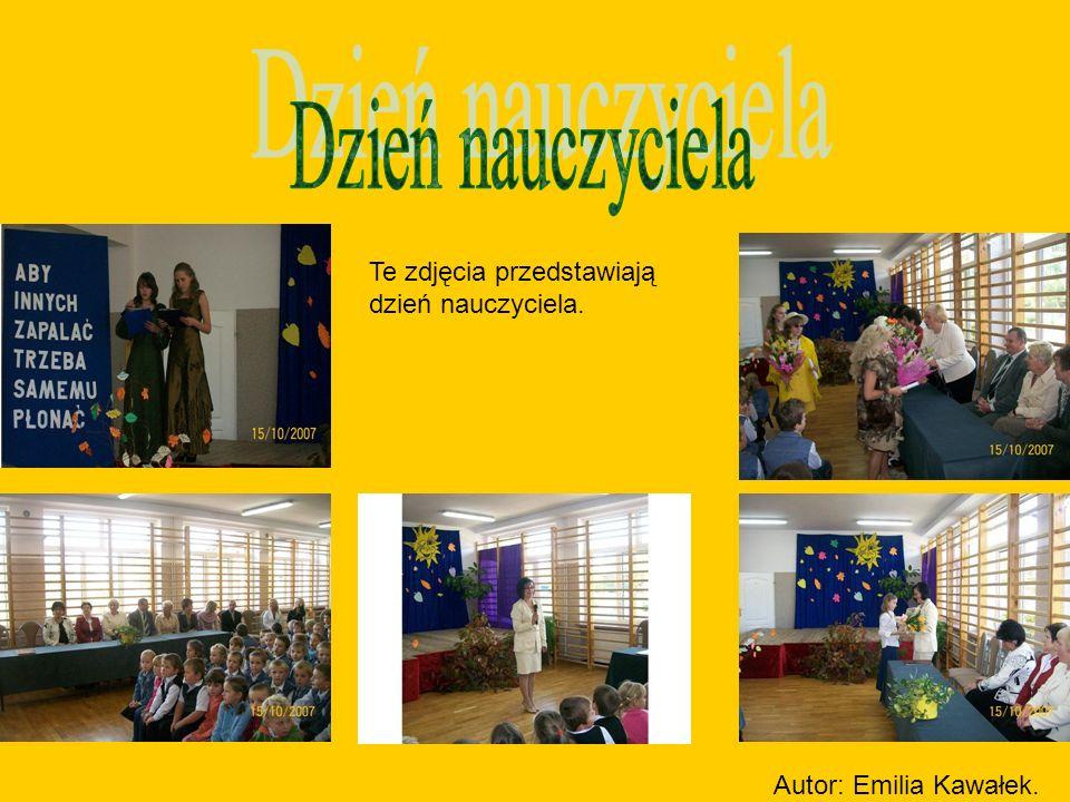 Te zdjęcia przedstawiają dzień nauczyciela. Autor: Emilia Kawałek.