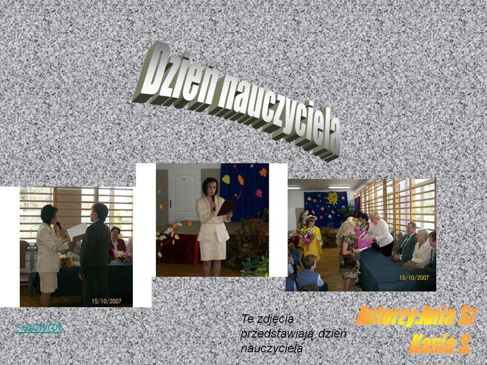 <-powrót Te zdjęcia przedstawiają dzień nauczyciela